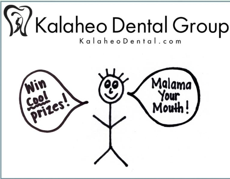 Art Contest | Kalaheo Dental Group | Kalaheo, HI